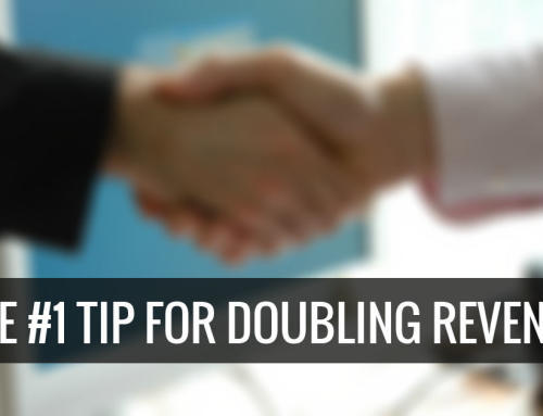 The #1 Tip for Doubling Revenues that Brian Tracy Revealed to Me